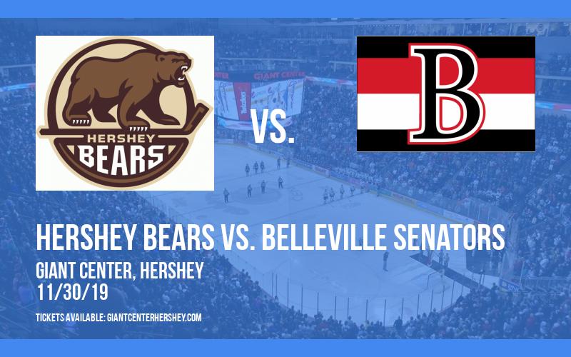 Hershey Bears vs. Belleville Senators at Giant Center