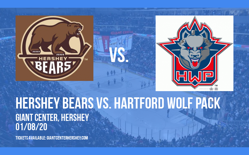 Hershey Bears vs. Hartford Wolf Pack at Giant Center