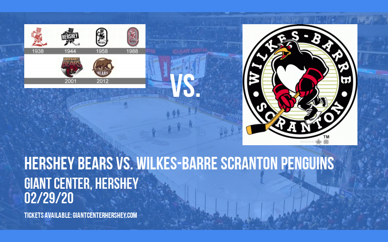 Hershey Bears vs. Wilkes-Barre Scranton Penguins at Giant Center