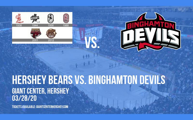 Hershey Bears vs. Binghamton Devils [POSTPONED] at Giant Center