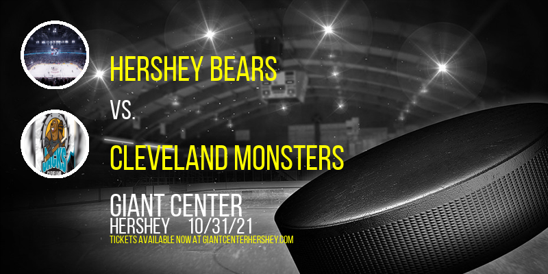 Hershey Bears vs. Cleveland Monsters at Giant Center
