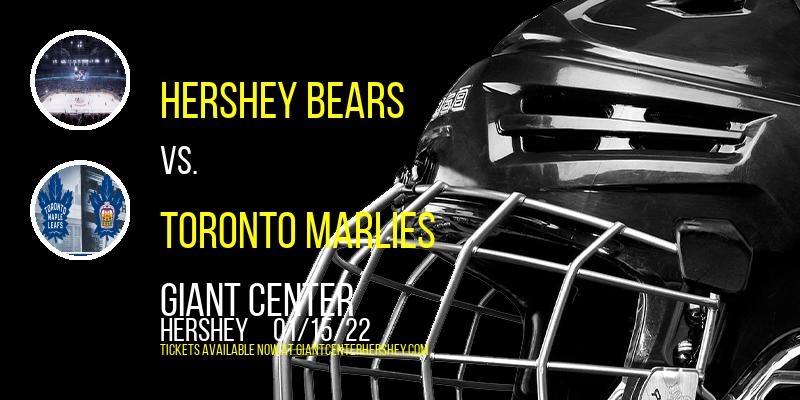 Hershey Bears vs. Toronto Marlies at Giant Center
