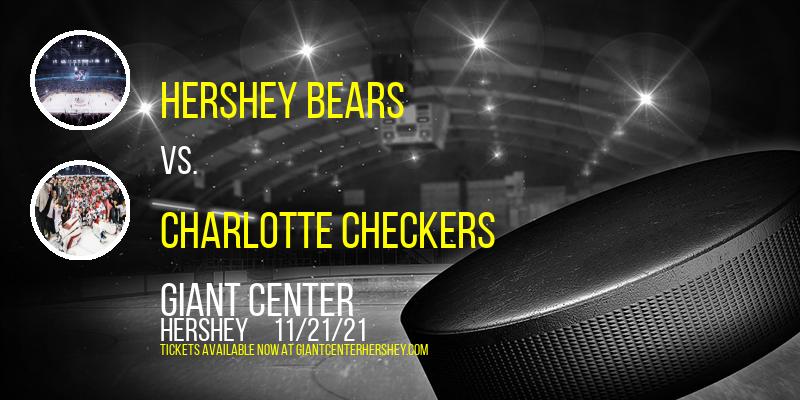 Hershey Bears vs. Charlotte Checkers at Giant Center