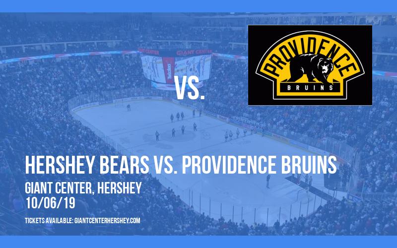Hershey Bears vs. Providence Bruins at Giant Center