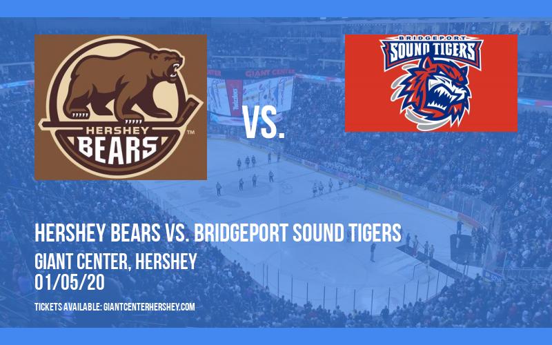 Hershey Bears vs. Bridgeport Sound Tigers at Giant Center